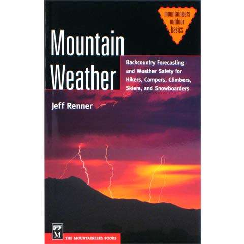The Mountaineers Books Mountain Weather