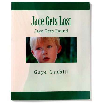 Gaye Grabill Jace Gets Lost, Jace Gets Found