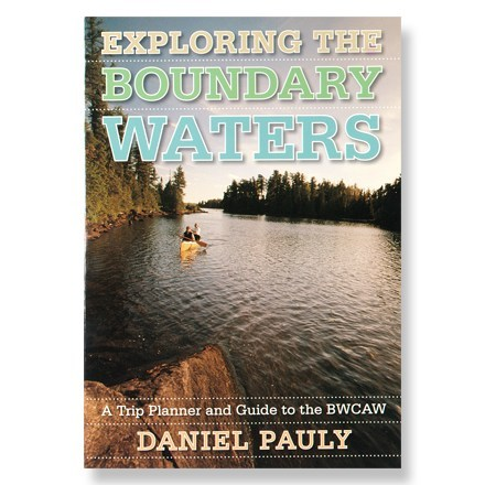 University of Minnesota Press Exploring the Boundary Waters