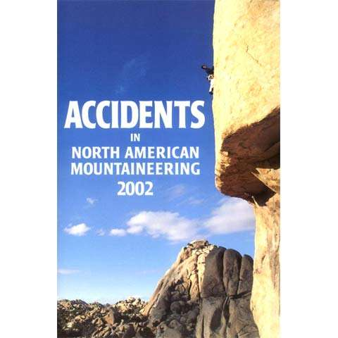 American Alpine Club Accidents in North American Mountaineering