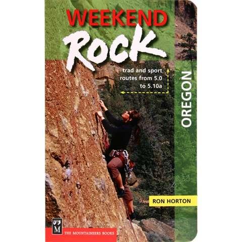 The Mountaineers Books Weekend Rock - Oregon
