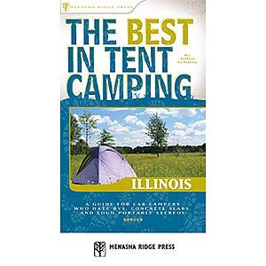 Menasha Ridge Press The Best in Tent Camping: Illinois