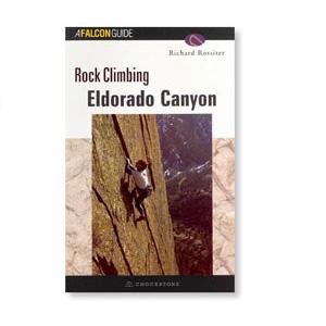 Falcon Guides Rock Climbing Eldorado Canyon