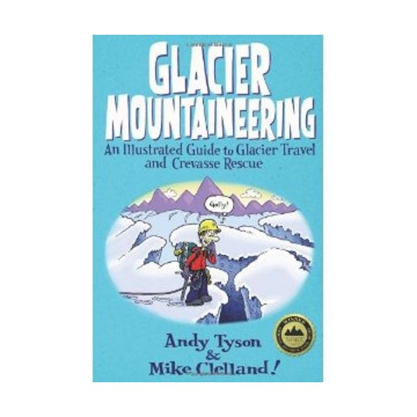 Falcon Guides Glacier Mountaineering