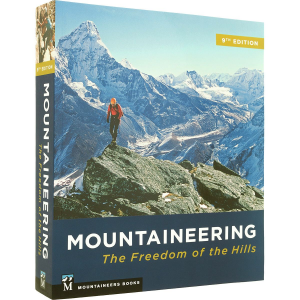 The Mountaineers Books Mountaineering: The Freedom of the Hills