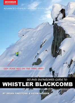 Quickdraw Publications Ski and Snowboard Guide to Whistler Blackcomb: Advanced-Expert Edition