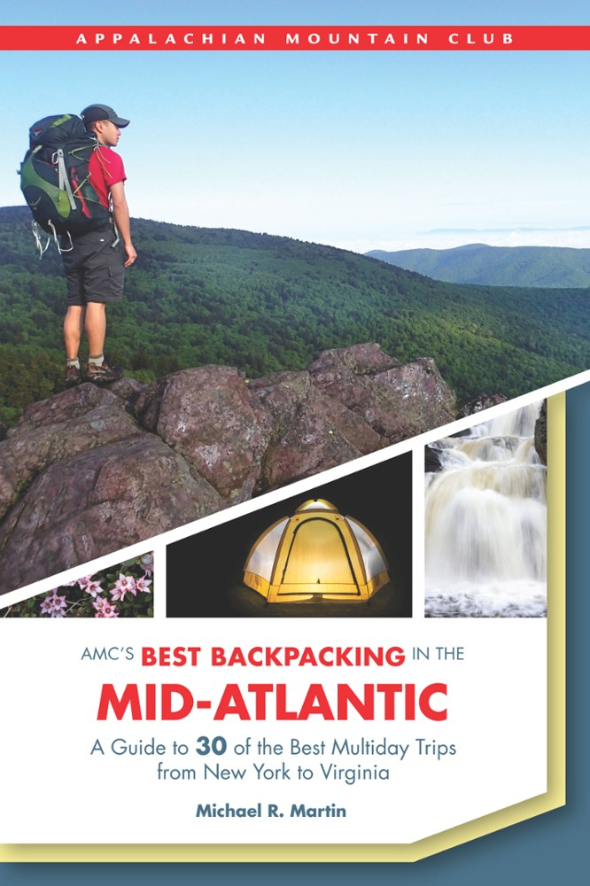 Appalachian Mountain Club AMC's Best Backpacking in the Mid-Atlantic