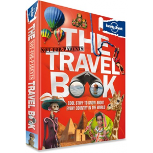 photo: Lonely Planet The Not-For-Parents Travel Book international guidebook