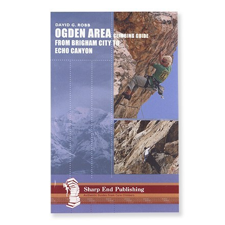 photo: Sharp End Publishing Ogden Area Climbing Guide: From Brigham City to Echo Canyon us mountain states guidebook