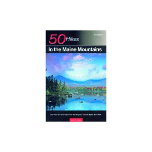 Countryman Press 50 Hikes in the Maine Mountains