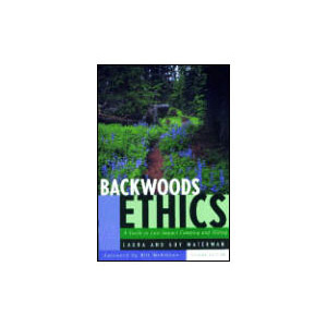photo: Countryman Press Backwoods Ethics camping/hiking/backpacking book