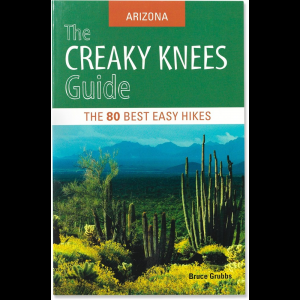Random House The Creaky Knees Guide Arizona: The 80 Best Easy Hikes