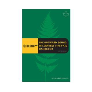 Globe Pequot Outwardbound Wilderness First-Aid Handbook