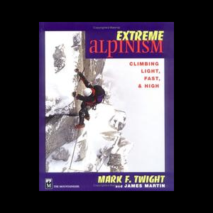 The Mountaineers Books Extreme Alpinism