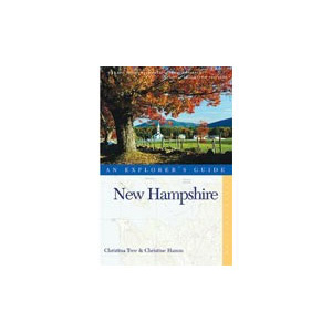 Countryman Press New Hampshire: An Explorer's Guide
