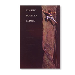 photo: Sharp End Publishing Classic Boulder Climbs us mountain states guidebook