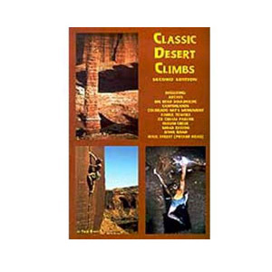 Sharp End Publishing Classic Desert Climbs