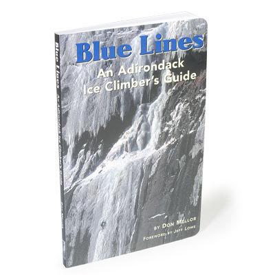 Adirondack Mountain Club Blue Lines - An Adirondack Ice Climber's Guide