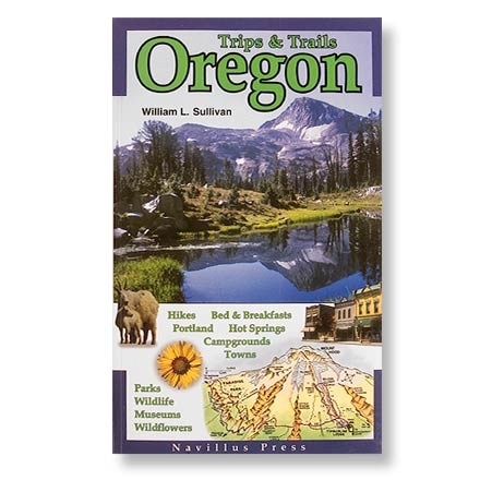 photo: Navillus Press Trips and Trails Oregon us pacific states guidebook