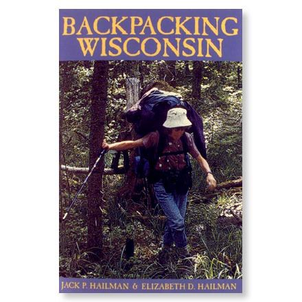 photo: University of Wisconsin Press Backpacking Wisconsin us midwest guidebook