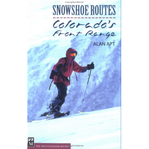 photo: The Mountaineers Books Snowshoe Routes - Colorado's Front Range us mountain states guidebook