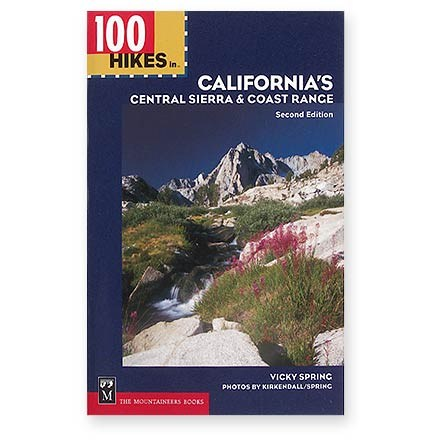 The Mountaineers Books 100 Hikes in California's Central Sierra and Coast Range
