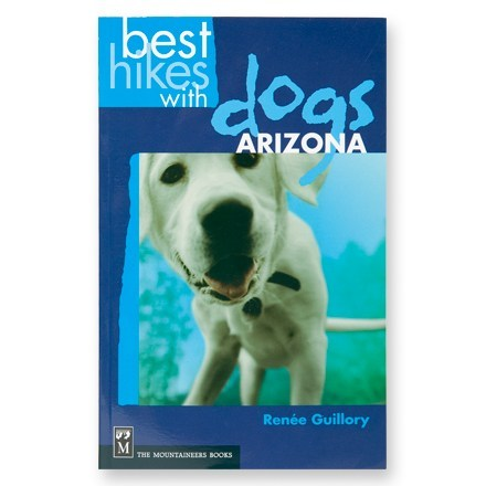 The Mountaineers Books Best Hikes With Dogs - Arizona