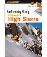 Falcon Guides Backcountry Skiing California's High Sierra