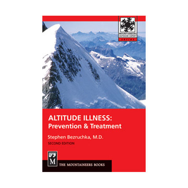 The Mountaineers Books Altitude Illness
