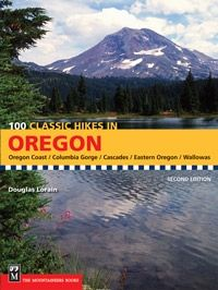 The Mountaineers Books 100 Classic Hikes in Oregon