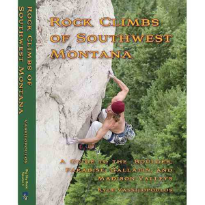 First Ascent Press Rock Climbs of Southwest Montana