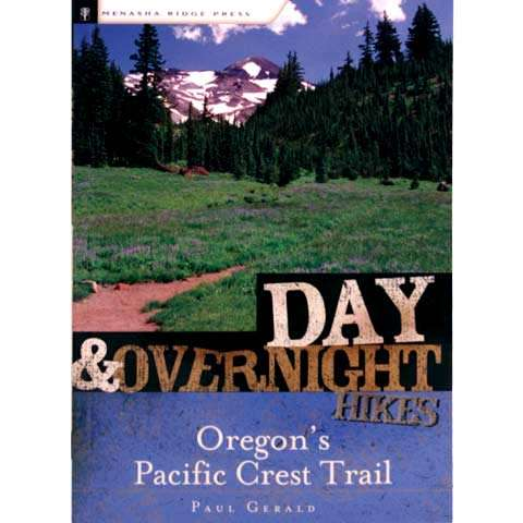 photo: Menasha Ridge Press Day and Overnight Hikes: Oregon's Pacific Crest Trail us pacific states guidebook