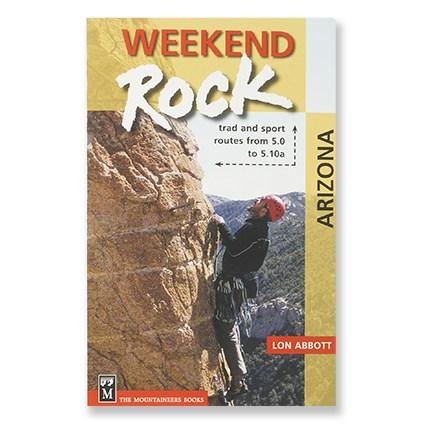 The Mountaineers Books Weekend Rock - Arizona