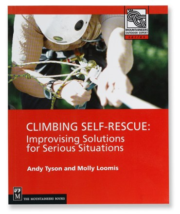 The Mountaineers Books Climbing Self-Rescue