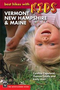 The Mountaineers Books Best Hikes With Kids: Vermont, New Hampshire & Maine