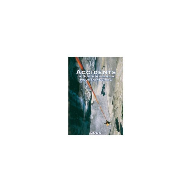 photo: The Mountaineers Books Accidents in North American Mountaineering climbing book