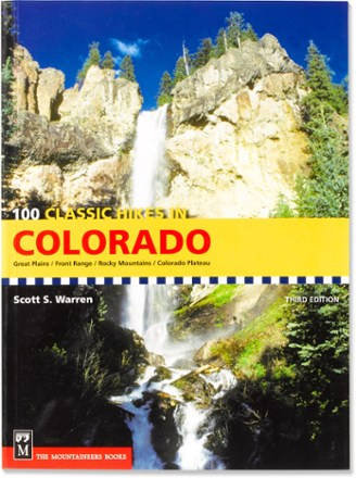 The Mountaineers Books 100 Classic Hikes in Colorado