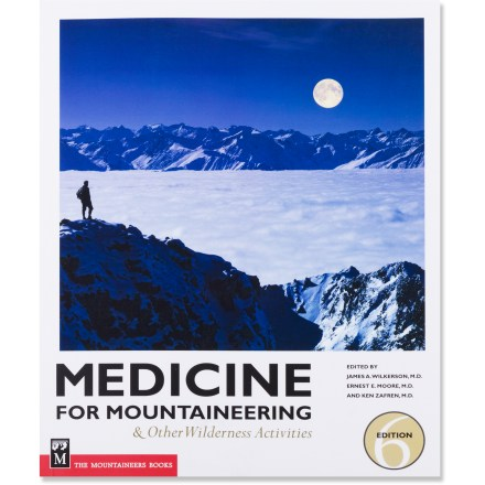photo: The Mountaineers Books Medicine for Mountaineering first aid/safety/survival book