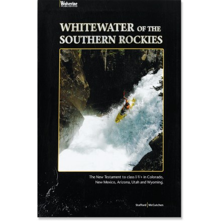 Wolverine Publishing Whitewater of the Southern Rockies