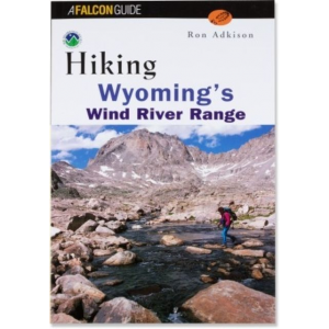 Falcon Guides Hiking Wyoming's Wind River Range