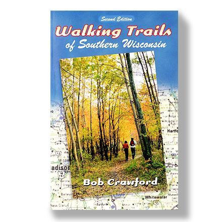 University of Wisconsin Press Walking Trails of Southern Wisconsin