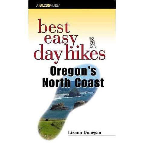 Falcon Guides Best Easy Day Hikes - Oregon's North Coast