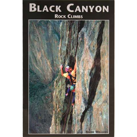photo: Sharp End Publishing Black Canyon Rock Climbs us mountain states guidebook