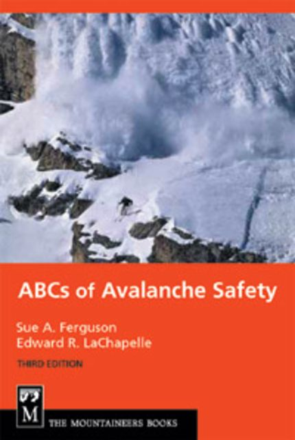photo: The Mountaineers Books The ABCs of Avalanche Safety first aid/safety/survival book