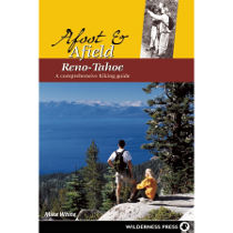 photo: Wilderness Press Afoot and Afield Reno Tahoe us mountain states guidebook
