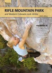 Wolverine Publishing Rifle Mountain Park and Western Colorado Rock Climbs