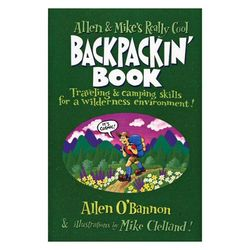 Falcon Guides Allen & Mike's Really Cool Backpackin' Book