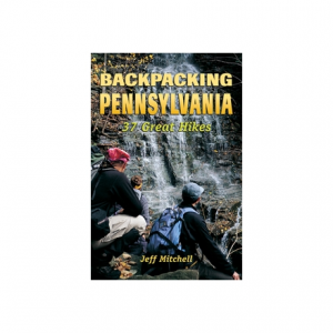 Stackpole Books Backpacking Pennsylvania - 37 Great Hikes