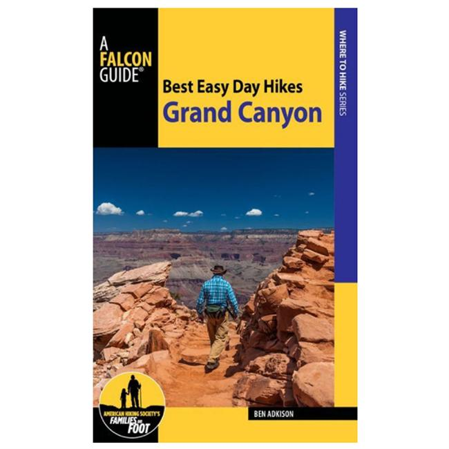 Falcon Guides Best Easy Day Hikes: Grand Canyon