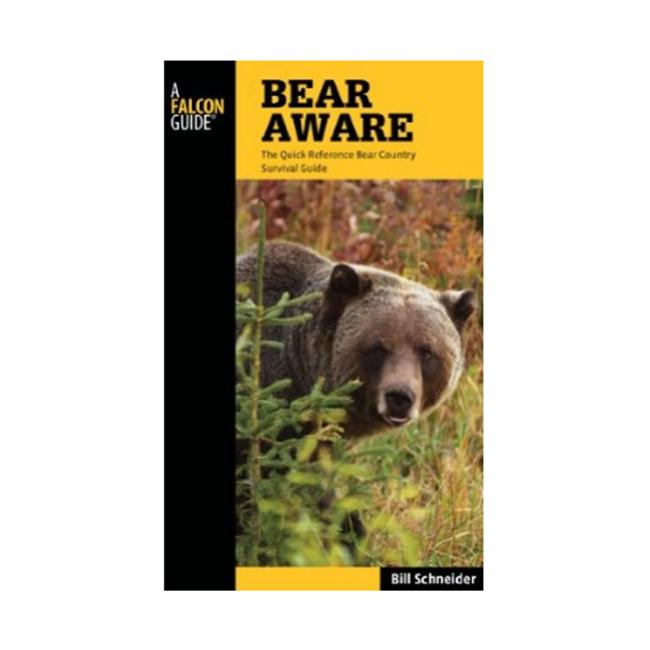 Falcon Guides Bear Aware - The Quick Reference Bear Country Survival Guide